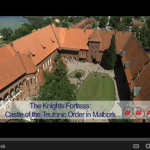 Malbork Castle, Poland – Take a Video Tour