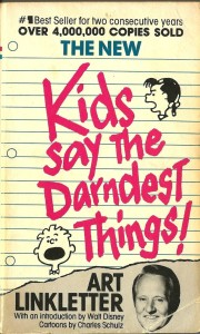 Kids Say the Darnedest Things image by bookstevechannel.blogspot.com