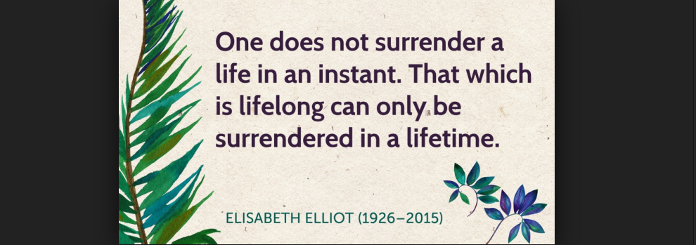 Elisabeth Elliot Quote 3
