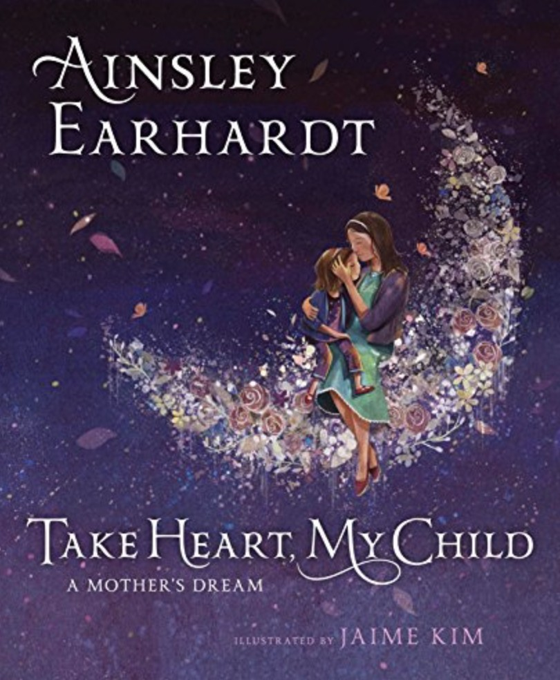 Take Heart My Child - Ainsley Earhardt