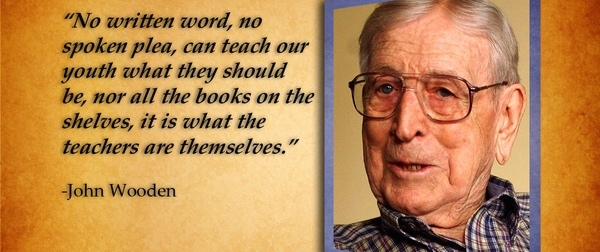 John Wooden - Teacher and Coach and Much More