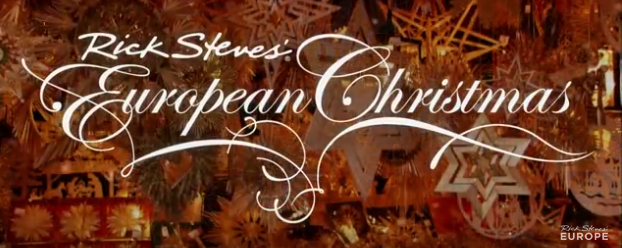 Rick Steves' European Christmas Intro
