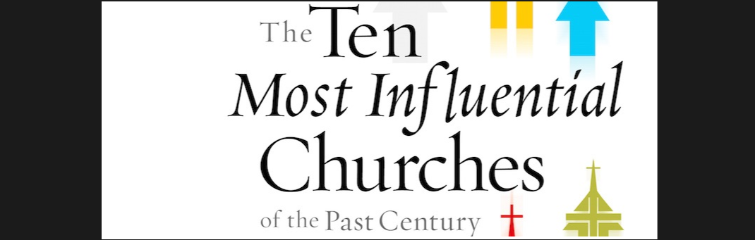 Ten Most influential Churches